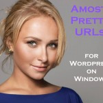 Almost Pretty URLs for WordPress on Windows
